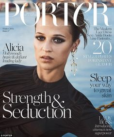 In demand: Oscar-winning actress Alicia Vikander was revealed as Porter Magazine's stunning new cover girl  and opens up to the publication in an exclusive interview discussing her relationship with Michael Fassbender