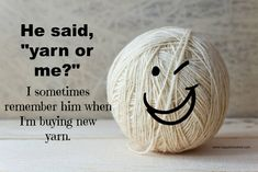 Knitting Quotes, Knitting Humor, Crochet Humor, Loom Knitting, Knitting Patterns, Funny Crochet, Knitting Needles, Yarn Crafts, Sewing Crafts