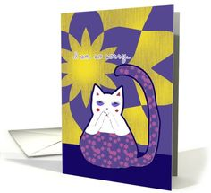 I am so sorry to hear of your loss of cat, cat card