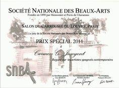 Diploma otorgado por la Societé National des Beaux Arts du París, en la exposición en el Carrousel del Louvre (París) - Dic. 2011.Pintura seleccionada por la SNBA : MIRADA DE ALEGRÍA.