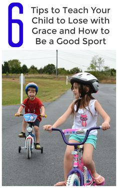Great tips to teach your child about being a good sport!