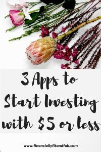 3 Apps to Start Investing with $5 or Less Want to start investing but don't have much free money? Don't worry! Thanks to these 3 apps anyone can start investing! www.financiallyfitandfab.com #investing #app