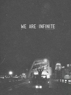 Perks of being a wall flower - we are infinite