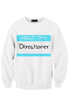 One Direction - HELLO I'M A DIRECTIONER sweatshirt