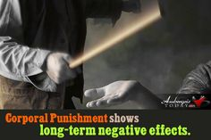Corporal Punishment shows long-term negative effects. Guidance Counselor Article on AmbergrisToday.com