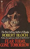 Fear Today, Gone Tomorrow by Robert Bloch (July Robert Bloch, Gone Tomorrow, Paperback Books, Supernatural, Book Art, Mystery, Sci Fi, Horror, Author