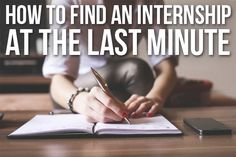 How To Find An Internship At The Last Minute | Her Campus