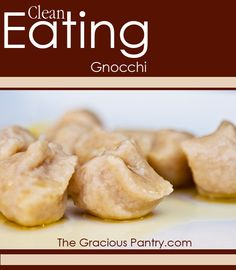 How To Make Clean Eating Gnocchi