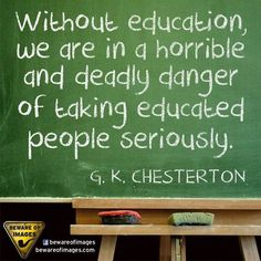 don't ever not think. don't ever let someone else think for you. intellectual suicide is rampant. never not think. G K Chesterton Quotes, Gk Chesterton, Great Quotes, Me Quotes, Inspirational Quotes, Motivational, Catholic Quotes, Education Quotes, Thought Provoking