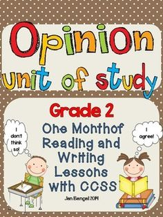 Opinion Reading and Writing Unit: Grade 2...40 Lessons with CCSS!! Teach Common Core State Standards in opinion writing and reading with this month long unit of study. It includes 40 lessons all linked to CCSS, chart examples, and much more!