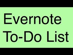 How To Easily Make and Manage A To Do List in Evernote So That You Get More Done Faster and More Effectively #Evernote #EvernoteTips #EvernoteTraining