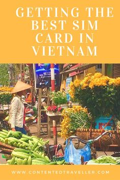 Getting the Best SIM Card in #Vietnam