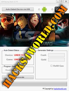 CSR Racing Hack working with iOS and Android download only from: http://hacks4world.com/csr-racing-hack-android-ios/   CSR Racing Hack Features: Cash generator Gold generator Refill Gas   CSR Racing Hack working with iOS and Android download only from: http://hacks4world.com/csr-racing-hack-android-ios/