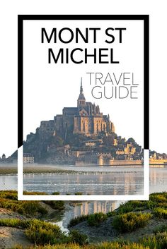 Here are my tips for the best way to visit Mont Saint Michel in France. There's much more than just the island, as you'll see with my list of the best things to do at Mont Saint Michel. I've got… Europe Travel Guide, France Travel, Travel Guides, European Destination, European Travel, Corsica, Places To Travel, Travel Destinations, Travel Maps