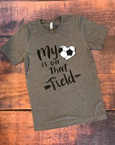 A personal favorite from my Etsy shop https://www.etsy.com/listing/560297865/my-heart-is-on-that-field-soccer-soccer