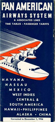 earthlydelightz:  Pan American Airways timetable, 1936