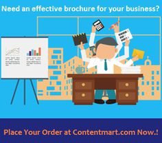 Get an effective brochure for your business with the help of experienced writers of #Contentmart. Place your order Now..!! #content