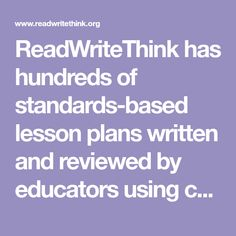 ReadWriteThink has hundreds of standards-based lesson plans written and reviewed by educators using current research and the best instructional practices. Find the perfect one for your classroom. School Websites, Are You The One, Lesson Plans, Classroom, Writing, How To Plan, Education, Reading, Word Reading