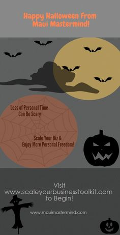 Happy Halloween from Maui Mastermind! Here's a treat! Visit www.scaleyourbusinesstoolkit.com for FREE study kits, training videos and downloads!  #scale #mauimastermind #scaleyourbusiness #scaleyourbiz #entrepreneur #happyhalloween #halloween #rich #wealth #personalfreedom