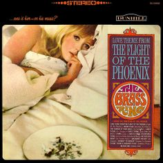 """Love Theme From The Flight Of The Phoenix"" (1966, Dunhill) by The Brass Ring.  Their first LP."