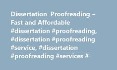 Dissertation Proofreading – Fast and Affordable #dissertation #proofreading, #dissertation #proofreading #service, #dissertation #proofreading #services # http://oklahoma-city.remmont.com/dissertation-proofreading-fast-and-affordable-dissertation-proofreading-dissertation-proofreading-service-dissertation-proofreading-services/  # Dissertation Proofreading – Fast and Affordable (Click to enlarge) You're heading toward the finish line. You've passed the review stage, and final submission is…