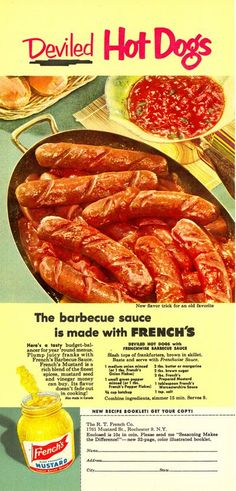 Deviled Hot Dogs.  Best with plenty of beer.  (French's, 1952)