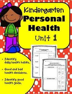 In this unit, students will identify daily health habits such as brushing teeth, going to bed on time, eating healthy, and what it means to be physically active. They will also identify a personal health goal and set a goal to brush teeth daily. This unit meets Common Core Standards.
