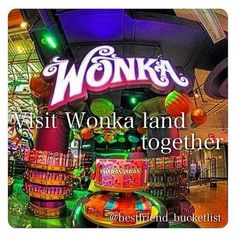 Best Friend Bucket List- visit Wonka Land together Best Friend Bucket List, Best Friend Goals, Stuff To Do, Things To Do, New York, All I Ever Wanted, Before I Die, Summer Bucket Lists, Maybe One Day