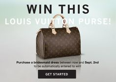 Best Giveaway EVER! Purchase a dress on Weddington Way between August 29, 2013 and September 2, 2013 and be automatically entered to win a Louis Vuitton bag!