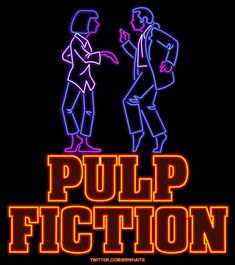 Pulp Fiction Neon by Mr. Whaite