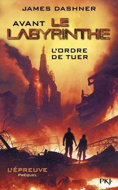 Couvertures, images et illustrations de L'Épreuve, tome 4 : L'Ordre de Tuer de James Dashner