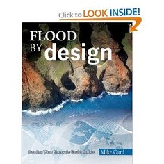 Flood by Design (Design Series): Mike Oard: 9780890515235: Amazon.com: Books