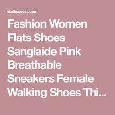 Fashion Women Flats Shoes Sanglaide Pink Breathable Sneakers Female Walking Shoes Thick Sole Womens Casual Shoes Zapatos Mujer on sale at reasonable prices, buy Fashion Women Flats Shoes Sanglaide Pink Breathable Sneakers Female Walking Shoes Thick Sole Womens Casual Shoes Zapatos Mujer from mobile site on Aliexpress Now!