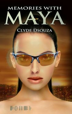 TOUR INVITE: Memories with Maya by Clyde Dsouza - Review Tour March 3-14, 2014! http://booksnifferreviewtours.blogspot.com/2014/02/tour-invite-memories-with-maya-by-clyde.html