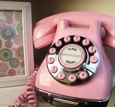 Pink phone...with 'flash redial' ! Call me!