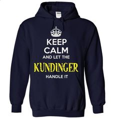 KUNDINGER KEEP CALM Team .Cheap Hoodie 39$ sales off 50 - #shirtless #country hoodie. MORE INFO => https://www.sunfrog.com/Valentines/KUNDINGER-KEEP-CALM-Team-Cheap-Hoodie-39-sales-off-50-only-19-within-7-days-.html?68278