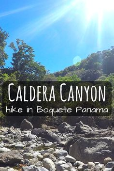 Rio Canyon Hike to Boquete Panama's Oasis  #boquete #panama