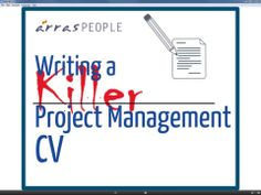 Writing a Killer Project Management CV. If you're a project management practitioner wanting to create a *killer* CV that helps you stand out...