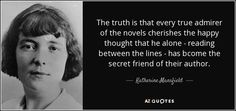 """Discover Katherine Mansfield famous and rare quotes. Share Katherine Mansfield quotations about writing, earth and regret. """"How hard it is to escape from places. Story Writer, Book Writer, Dark Beach, Katherine Mansfield, Dark Tide, Little Bit Of You, Dead To Me, Ms Gs, Poetry Quotes"""