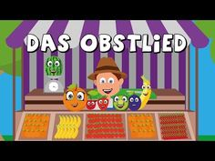 Das Obstlied - Kinderlieder zum mitsingen - Obst lernen - german fruit song - YouTube
