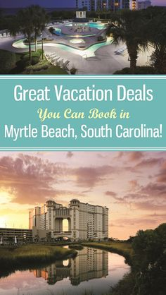Choose from dozens of fabulous Myrtle Beach Area Resorts for great deals on vacations for your travel. Find some great vacation deals for your getaway to Myrtle Beach, South Carolina. #MyrtleBeach