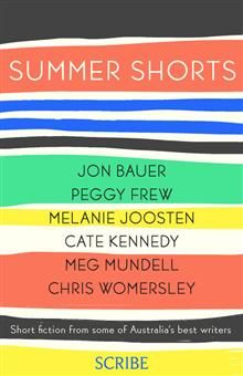 Summer Shorts boasts stories from six of Australia's finest writers, showcasing emerging talents alongside established names. There's whimsical humour, drama, and even a thought-provoking vision of the future.