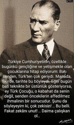 """""""Her şeye rağmen muhakkak bir ışığa doğru yürümekteyiz. Bende bu imanı yaşatan kuvvet, yalnız aziz memleket ve milletimin hakkındaki sonsuz sevgim değil, bugünün karanlıkları, ahlâksızlıkları, şarlatanlıkları içinde sırf vatan ve hakikat aşkıyla ışık serpmeye ve aramaya çalışan bir gençlik görmemdir."""" Atatürk"""