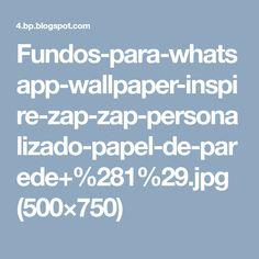 Fundos-para-whatsapp-wallpaper-inspire-zap-zap-personalizado-papel-de-parede+%281%29.jpg (500×750)