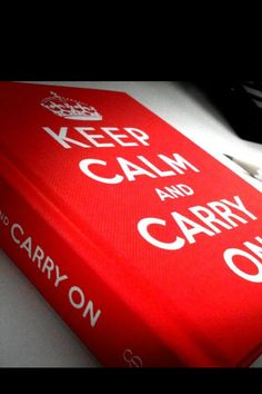 Keep Calm and Carry On, indeed