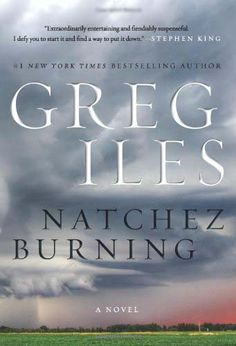 Natchez Burning - Greg Isles Excellent read with deep character development.  The story keeps you guessing as you are treated along the way to some history of the region.  The minute I finished this book, I ran out and bought the next one in the trilogy.