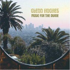 Glenn Hughes - Music for the Devine
