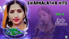 Swarnalatha Super Hit Collection | Audio Jukebox Vol 2 Film Song, Hit Songs, Jukebox, Itunes, Singers, Audio, Album, Youtube, Collection