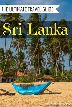 The Ultimate Travel Guide to Sri Lanka - Nerd Nomads