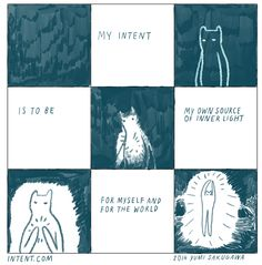 My intent is to be the source of my own inner light. Weekly intent comic by Yumi Sakugawa for Intent.com.